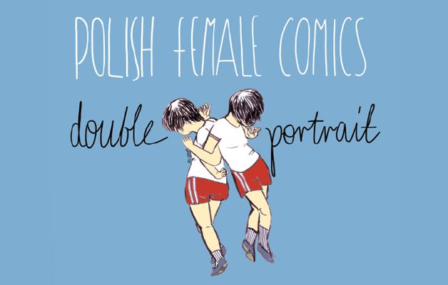 KETTŐS PORTRÉ – lengyel női képregények VERNISSAGE