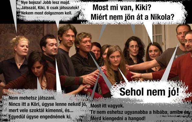Mérei Zsuzsa – Vikár András – Xantus János: KIKI A CSOPORTBAN pszichodráma – játék – filmje (2010)