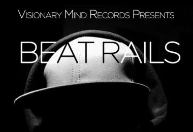 03.22. Visionary Mind Rec. presents: BEAT _ RAILS