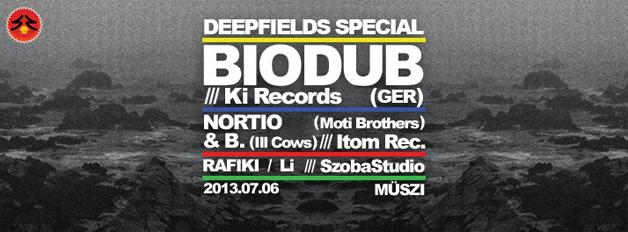 07.06. Deepfields Special / BIODUB (GER)