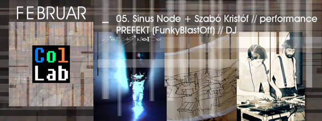 ColLab // Sinus Node + Kristof Szabo | PREFEKT (FunkyBlastOff)