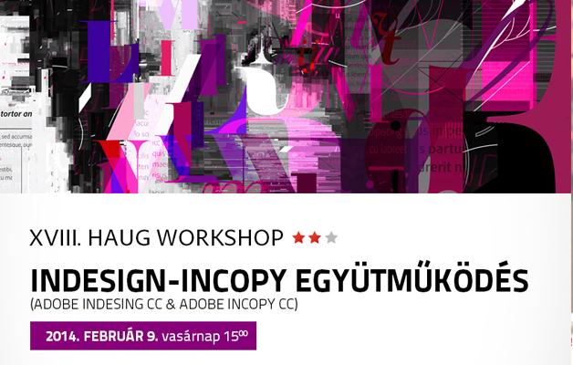 XVIII. HAUG WORKSHOP: Indesign – Incopy együttműködés